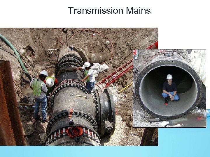 Transmission Mains