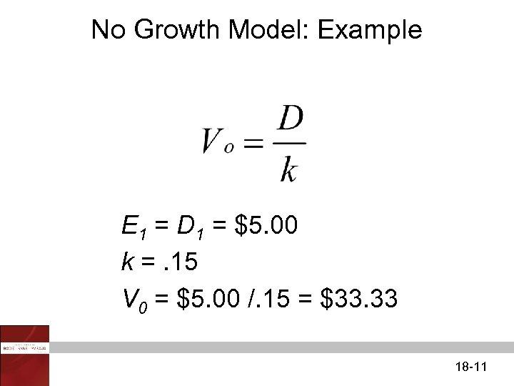 No Growth Model: Example E 1 = D 1 = $5. 00 k =.