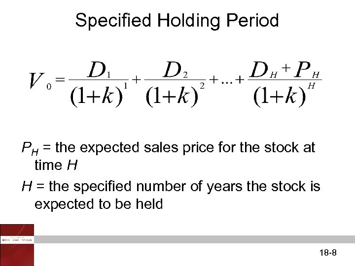 Specified Holding Period PH = the expected sales price for the stock at time