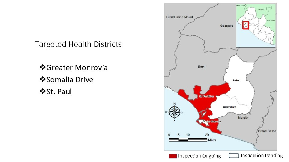Targeted Health Districts v. Greater Monrovia v. Somalia Drive v. St. Paul Inspection Ongoing