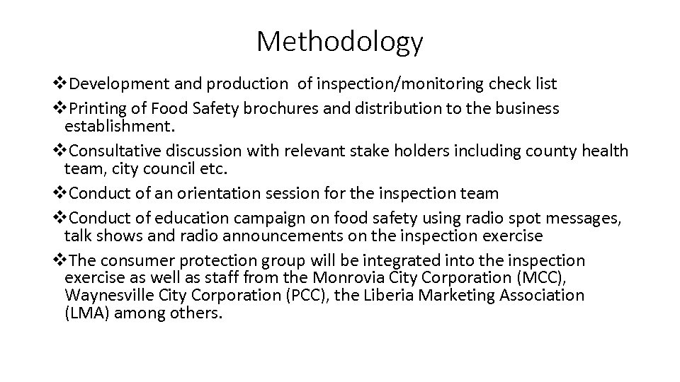 Methodology v. Development and production of inspection/monitoring check list v. Printing of Food Safety