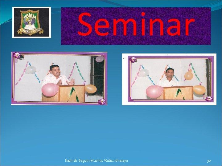 Seminar Rashida Begum Muslim Mahavidhalaya 30