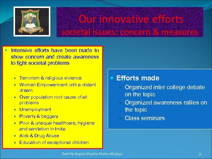 Our innovative efforts societal issues: concern & measures Intensive efforts have been made to