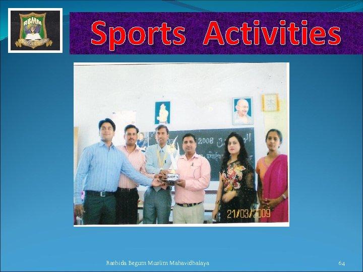 Sports Activities Rashida Begum Muslim Mahavidhalaya 64