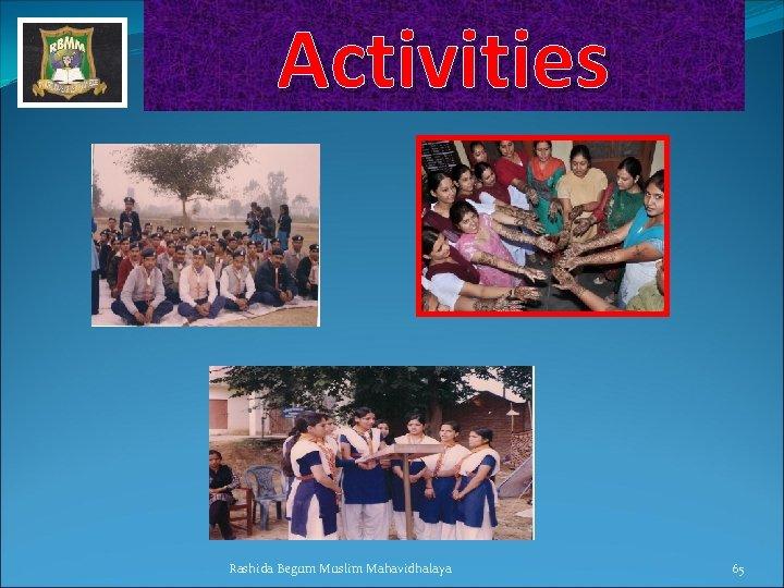 Activities Rashida Begum Muslim Mahavidhalaya 65