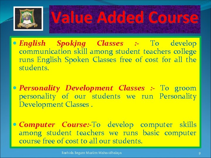 Value Added Course English Spokjng Classes : - To develop communication skill among student
