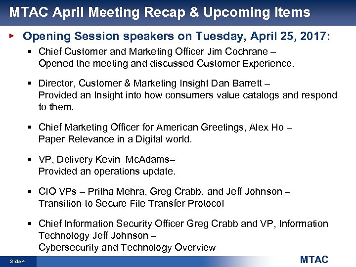 MTAC April Meeting Recap & Upcoming Items Opening Session speakers on Tuesday, April 25,