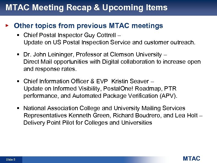 MTAC Meeting Recap & Upcoming Items Other topics from previous MTAC meetings § Chief