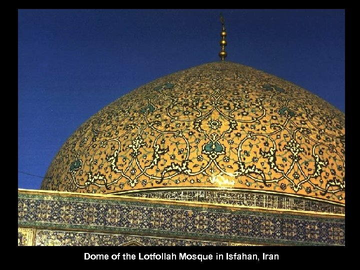 Dome of the Lotfollah Mosque in Isfahan, Iran
