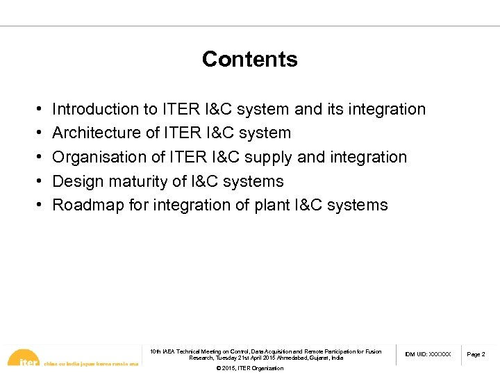 Contents • • • Introduction to ITER I&C system and its integration Architecture of