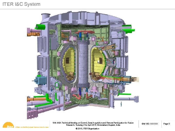 ITER I&C System 10 th IAEA Technical Meeting on Control, Data Acquisition and Remote