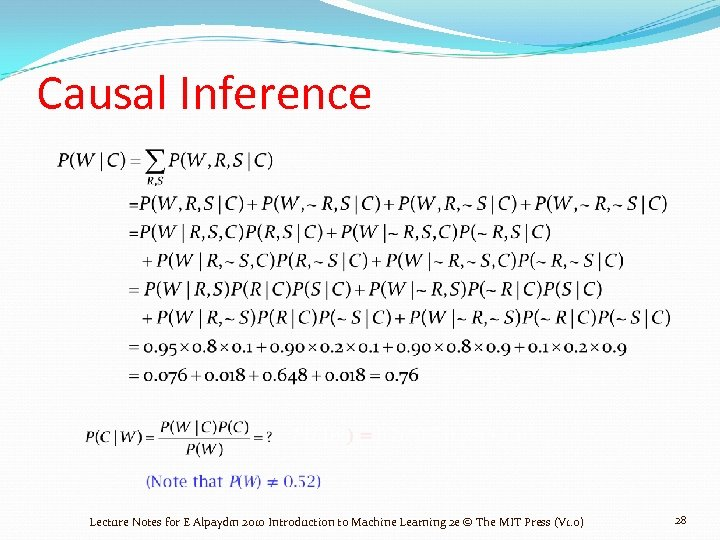 Causal Inference Lecture Notes for E Alpaydın 2010 Introduction to Machine Learning 2 e