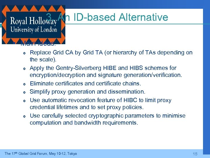 3. An ID-based Alternative § Main ideas: Replace Grid CA by Grid TA (or