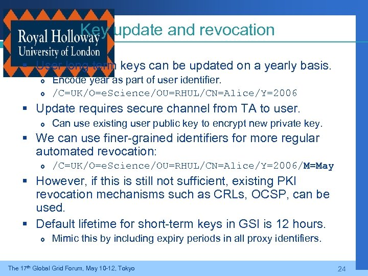 Key update and revocation § User long-term keys can be updated on a yearly
