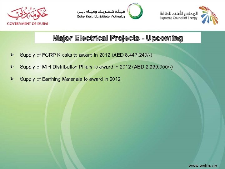 Major Electrical Projects - Upcoming Ø Supply of FGRP Kiosks to award in 2012