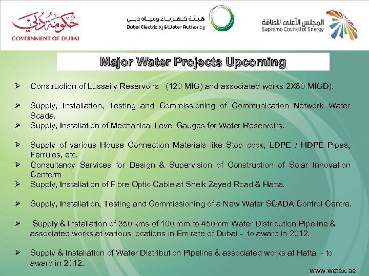 Major Water Projects Upcoming Ø Construction of Lussaily Reservoirs (120 MIG) and associated works