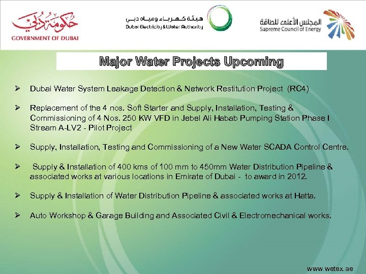 Major Water Projects Upcoming Ø Dubai Water System Leakage Detection & Network Restitution Project