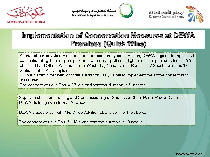 Implementation of Conservation Measures at DEWA Premises (Quick Wins) As part of conservation measures