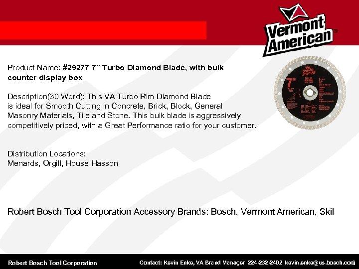 "Product Name: #29277 7"" Turbo Diamond Blade, with bulk counter display box Description(30 Word):"