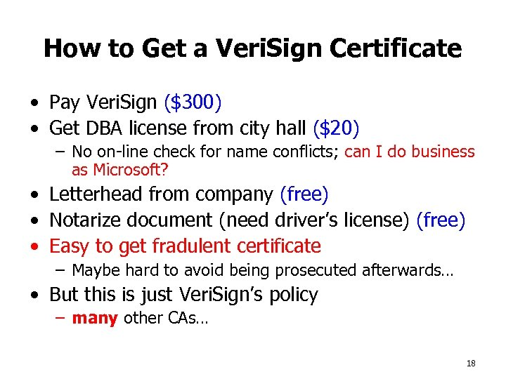 How to Get a Veri. Sign Certificate • Pay Veri. Sign ($300) • Get