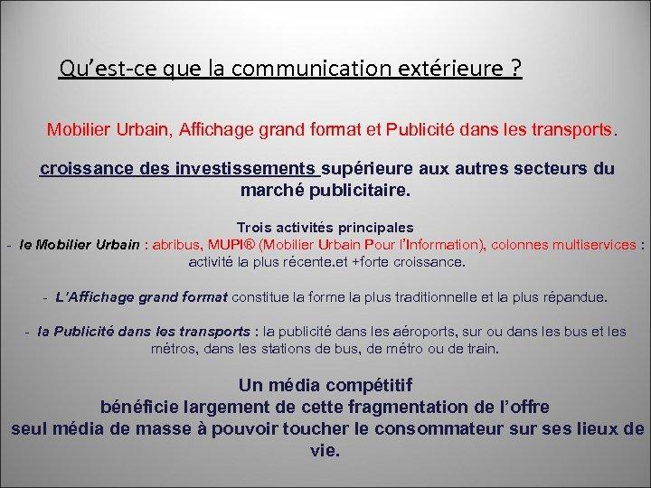 Qu'est-ce que la communication extérieure ? Mobilier Urbain, Affichage grand format et Publicité dans