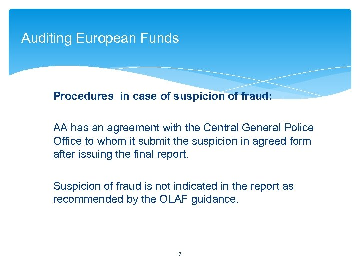 Auditing European Funds Procedures in case of suspicion of fraud: AA has an agreement
