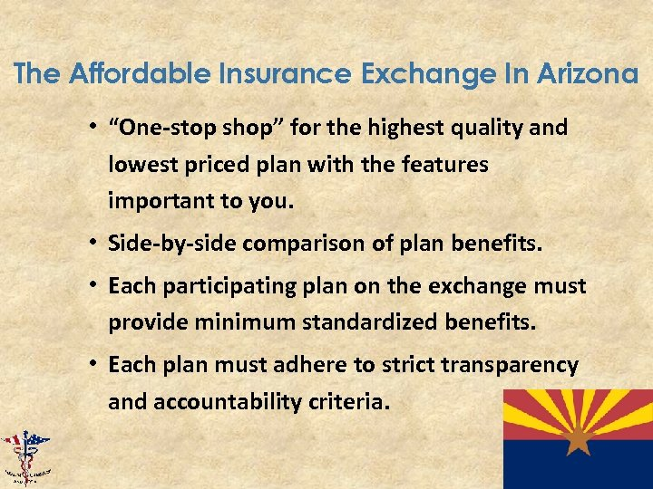 "The Affordable Insurance Exchange In Arizona • ""One-stop shop"" for the highest quality and"