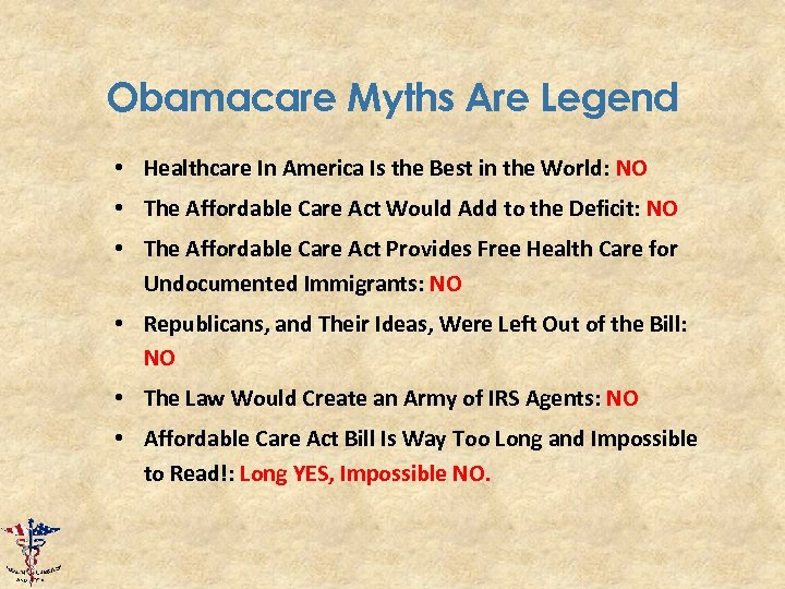 Obamacare Myths Are Legend • Healthcare In America Is the Best in the World: