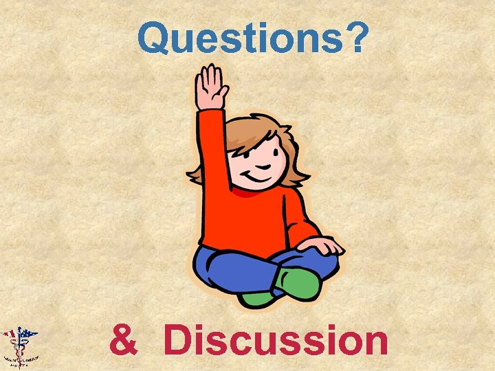 Questions? & Discussion