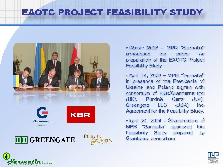 "EAOTC PROJECT FEASIBILITY STUDY • March 2008 – MPR ""Sarmatia"" announced the tender for"