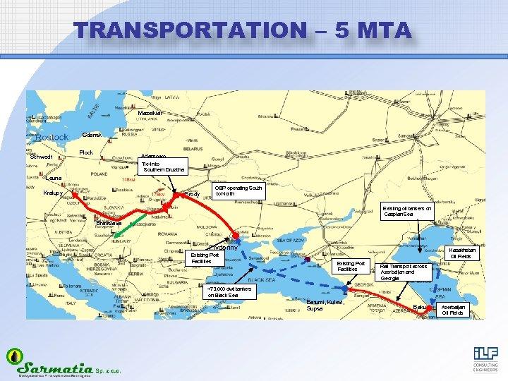 TRANSPORTATION – 5 MTA Mazeikiai Gdansk Schwedt Plock Adamowo Tie-in to Southern Druzbha Leuna