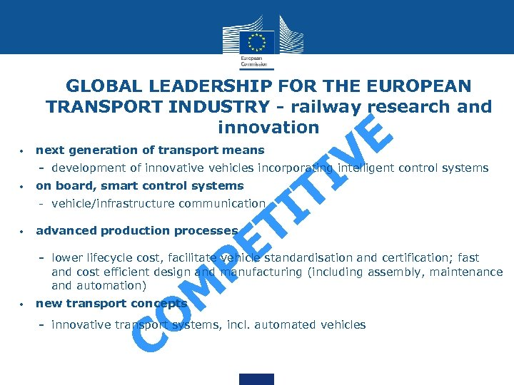 GLOBAL LEADERSHIP FOR THE EUROPEAN TRANSPORT INDUSTRY - railway research and innovation • next