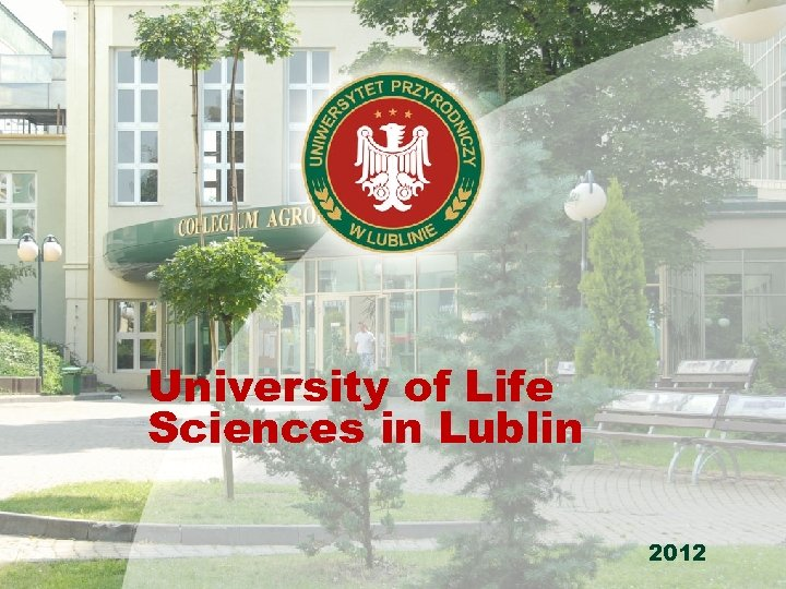 University of Life Sciences in Lublin 2012