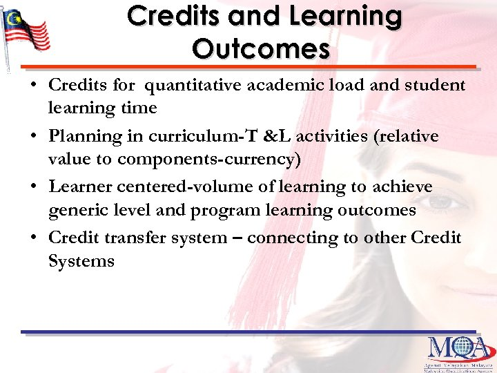 Credits and Learning Outcomes • Credits for quantitative academic load and student learning time