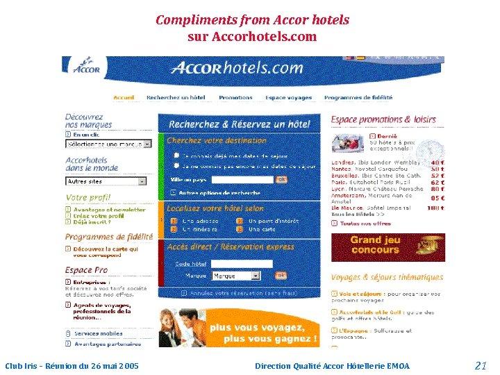 Compliments from Accor hotels sur Accorhotels. com Club Iris – Réunion du 26 mai