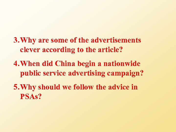 3. Why are some of the advertisements clever according to the article? 4. When