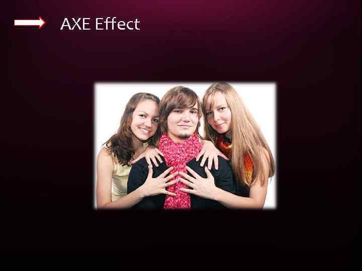 AXE Effect 29