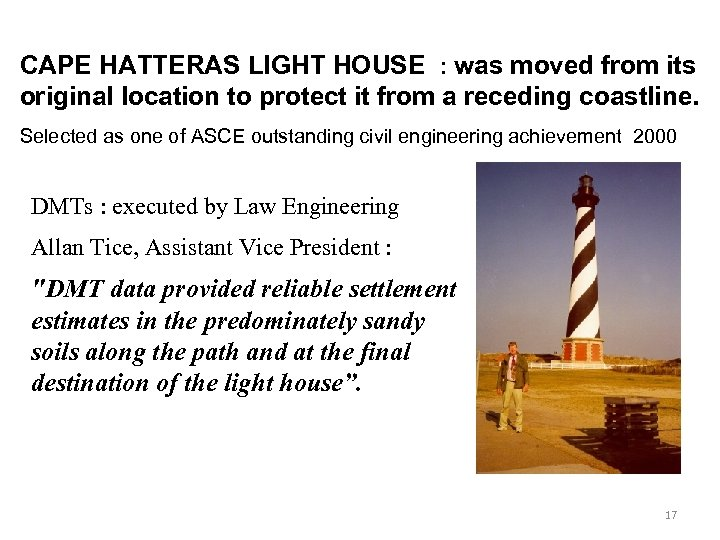 CAPE HATTERAS LIGHT HOUSE : was moved from its original location to protect it