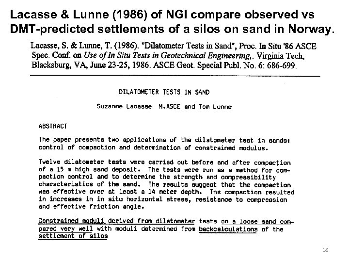 Lacasse & Lunne (1986) of NGI compare observed vs DMT-predicted settlements of a silos