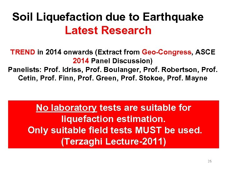 Soil Liquefaction due to Earthquake Latest Research TREND in 2014 onwards (Extract from Geo-Congress,
