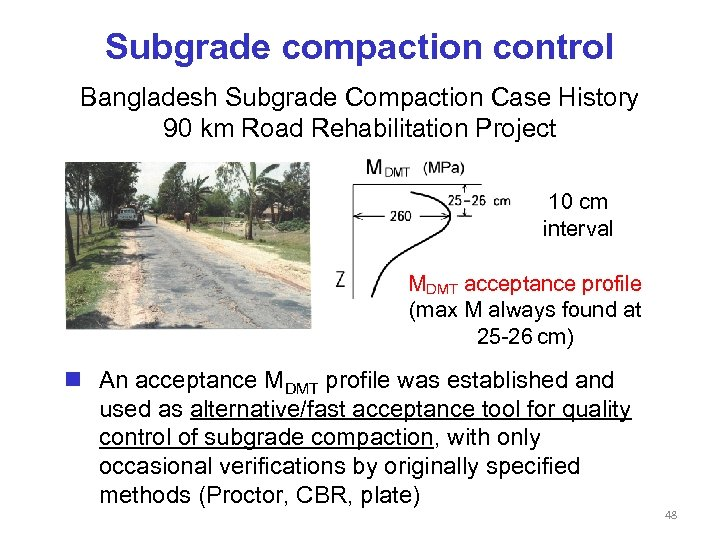 Subgrade compaction control Bangladesh Subgrade Compaction Case History 90 km Road Rehabilitation Project 10