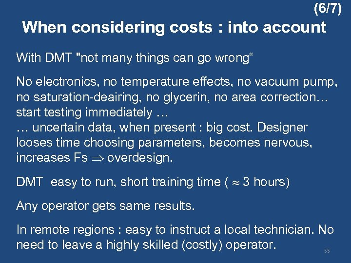 (6/7) When considering costs : into account With DMT