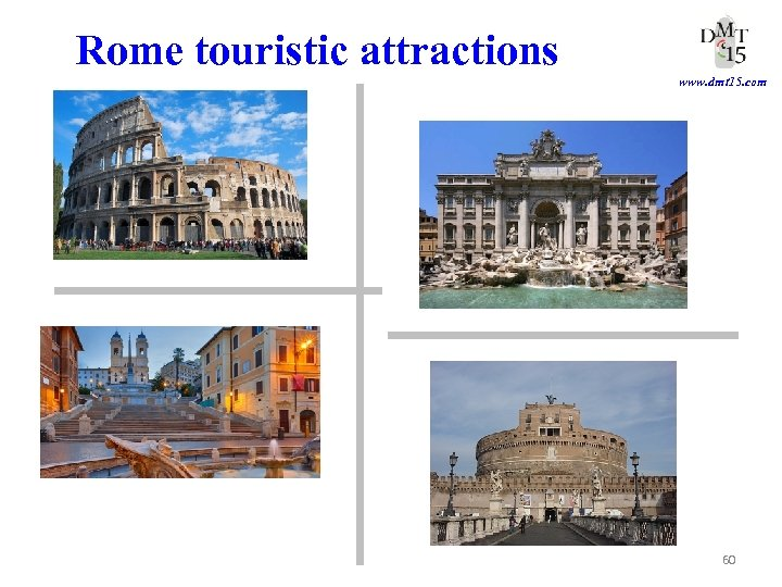 Rome touristic attractions www. dmt 15. com 60