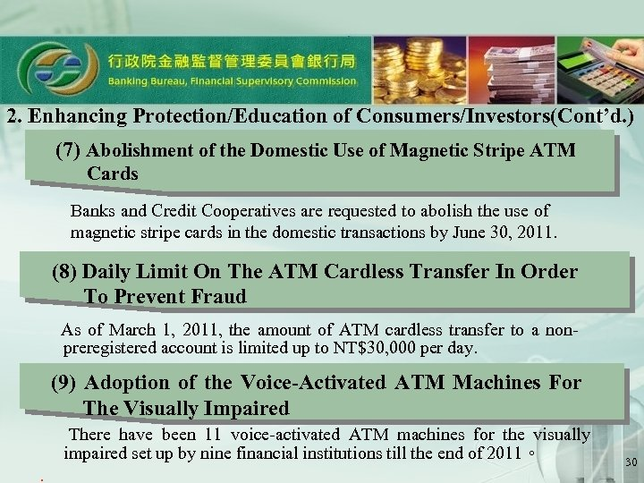 2. Enhancing Protection/Education of Consumers/Investors(Cont'd. ) (7) Abolishment of the Domestic Use of Magnetic