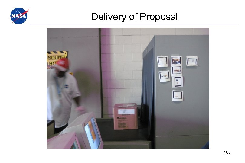 Delivery of Proposal 108