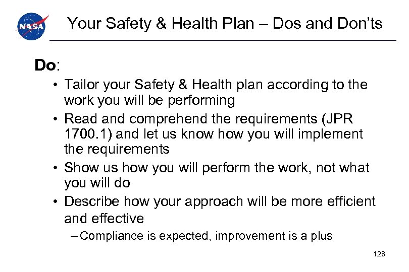 Your Safety & Health Plan – Dos and Don'ts Do: • Tailor your Safety