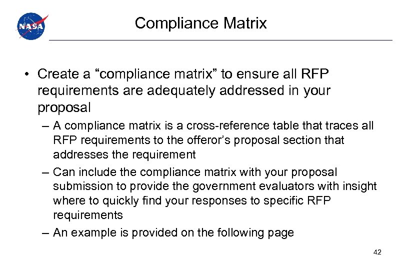 """Compliance Matrix • Create a """"compliance matrix"""" to ensure all RFP requirements are adequately"""