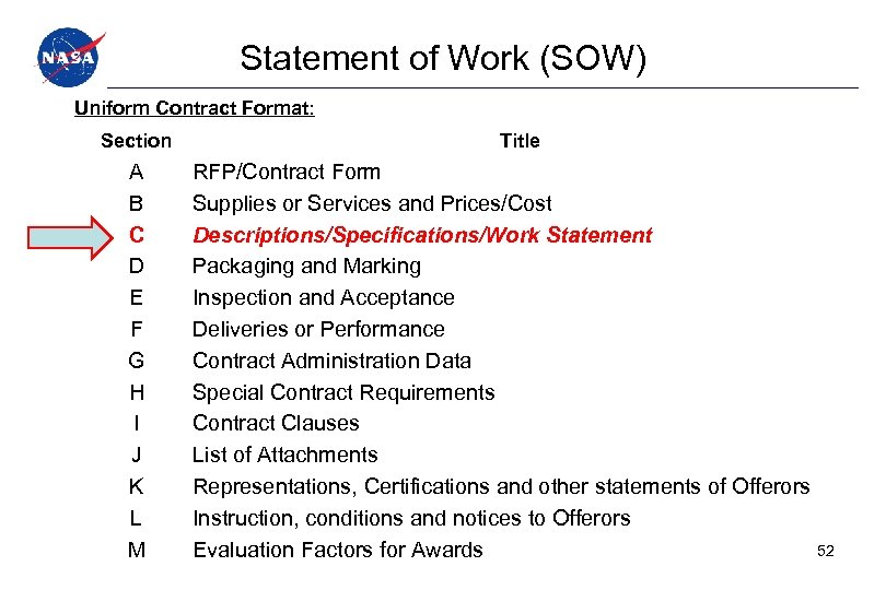 Statement of Work (SOW) Uniform Contract Format: Section A B C D E F