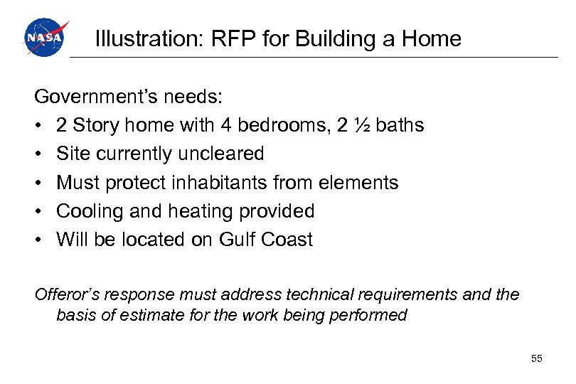 Illustration: RFP for Building a Home Government's needs: • 2 Story home with 4