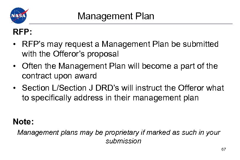 Management Plan RFP: • RFP's may request a Management Plan be submitted with the